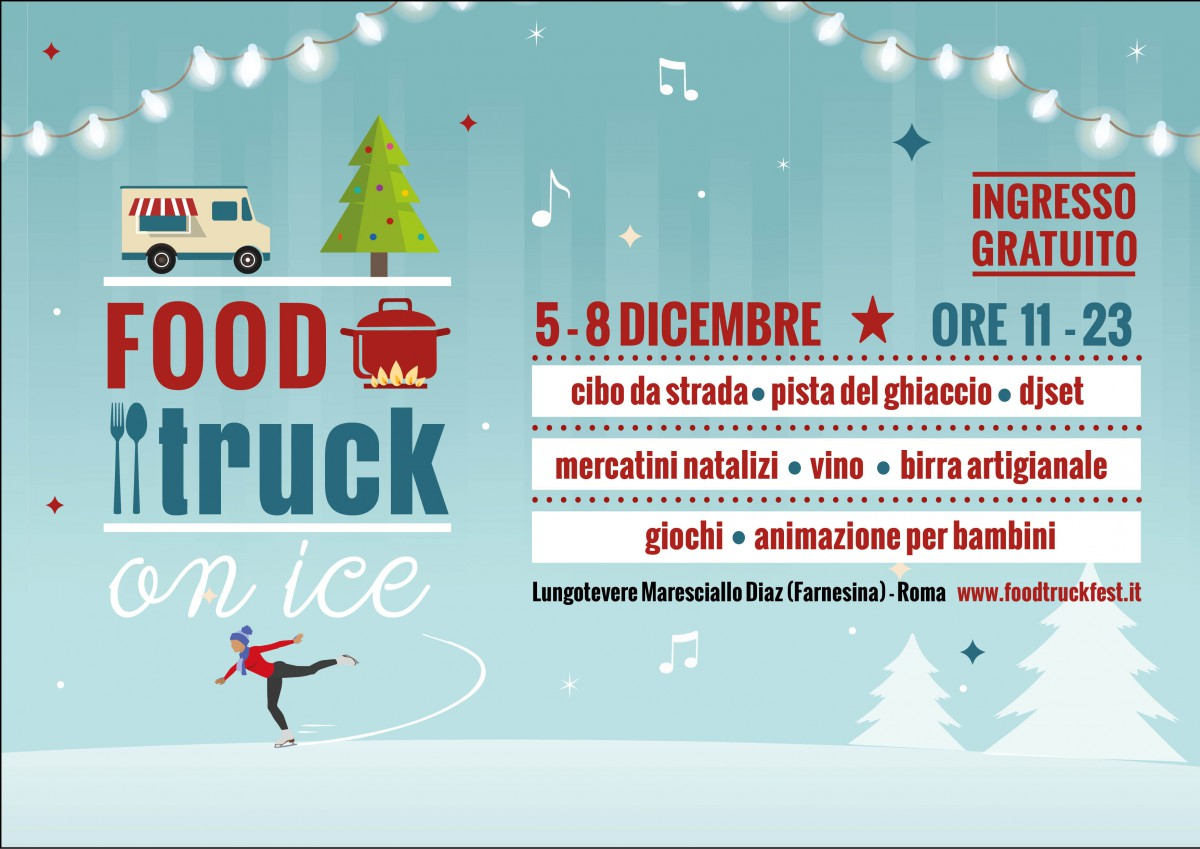 Food Truck on Ice Roma dal 5 al 8 dicembre 2015