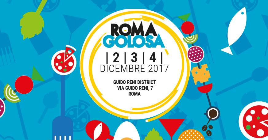 Roma Golosa Guido Reni District dal 2 al 4 dicembre 2017